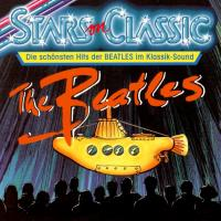 CD - Unknown Artist Stars on Classic (Die Schönsten Hits der Beatles im Klassik Sound)