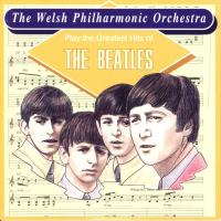 CD - Welsch Philharmonic Orchestra Play The Greatest Hits of The Beatles