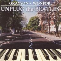 CD - Grayson & Wonfor Unplug the Beatles