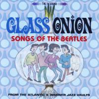 CD - Various Artists Glass Onion  (Songs of the Beatles)
