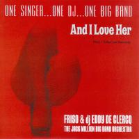 CD-single - Friso & dj Eddy de Clercq And I love her