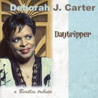 CD - Deborah, J. Carter Daytripper - A Beatles tribute