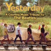 CD - Yesterday - A Country Music Tribute To The Beatles - by: Willy Nelson