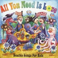 CD - Various Artists All You Need Is Love - Beatles Songs For Kids