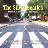CD - Silver Beatles Perform A Tribute To The Beatles
