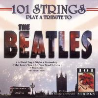 CD - 101 Strings Pay Tribute To The Beatles