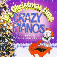 CD - Crazy Pianos It's Christmas Time