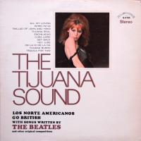 LP - Los Norte Americanos The Tijuana sound