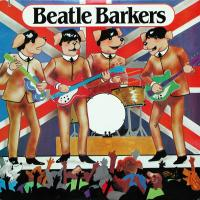 LP - Beatle Barkers (Woofers and Tweeters) Beatle Barkers