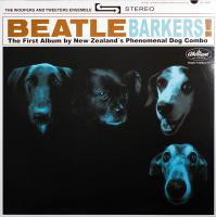 LP - Woofers and Tweeters Ensemble Beatles Barkers! - The first album by New Zealand's Phenomenal Dog Combo