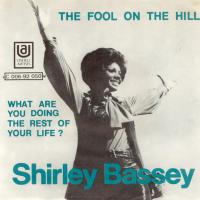 SINGLE - Shirley Bassey The Fool on the hill