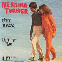 SINGLE - Ike & Tina Turner Get Back / Let it be