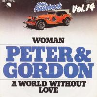 SINGLE - Peter & Gordon Woman / A world without love