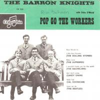 SINGLE - Barron Knights Pop go the workers