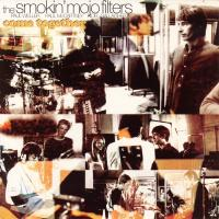 SINGLE - Smokin' Mojo Filters Come together