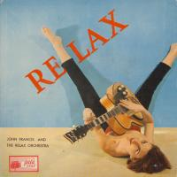 EP - John Francis & the Relax Relax With 'The Relax'