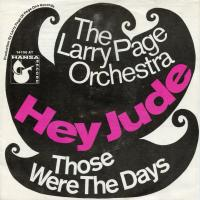 SINGLE - Hey Jude - by: Larry & Orchestra Page